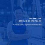 Định cư Úc diện tay nghề visa 489
