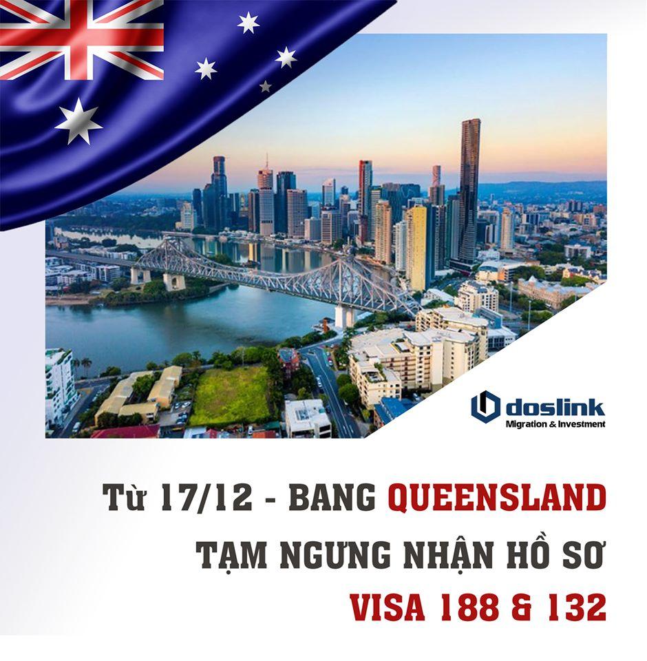 Queensland visa 188 & 132, Bang Queensland (Brisbane) đã tạm ngưng nhận hồ sơ Visa 188 & 132 từ 17/12/2019, Doslink Migration & Investment