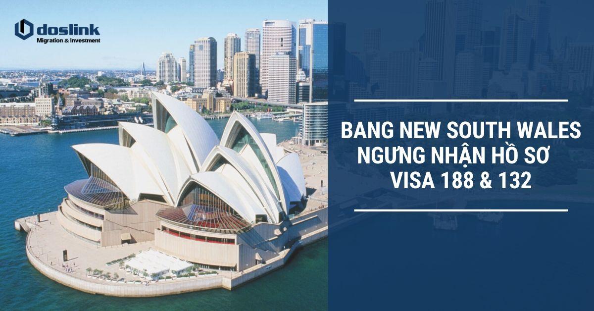 Bang NSW tạm ngưng hồ sơ visa 188 132