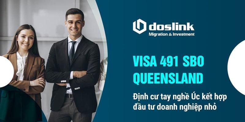 Visa 491 SBO Queensland - Định cư tay nghề Úc kết hợp doanh nghiệp nhỏ