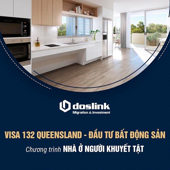 Giải pháp đầu tư bất động sản Queensland - Visa 132A - Doslink