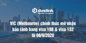VIC (Melbourne) chính thức mở nhận bảo lãnh bang visa 188 & visa 132 từ 08/9/2020