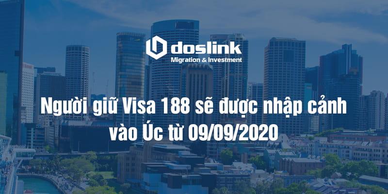 Người giữ Visa 188 sẽ được nhập cảnh vào Úc từ 09/09/2020