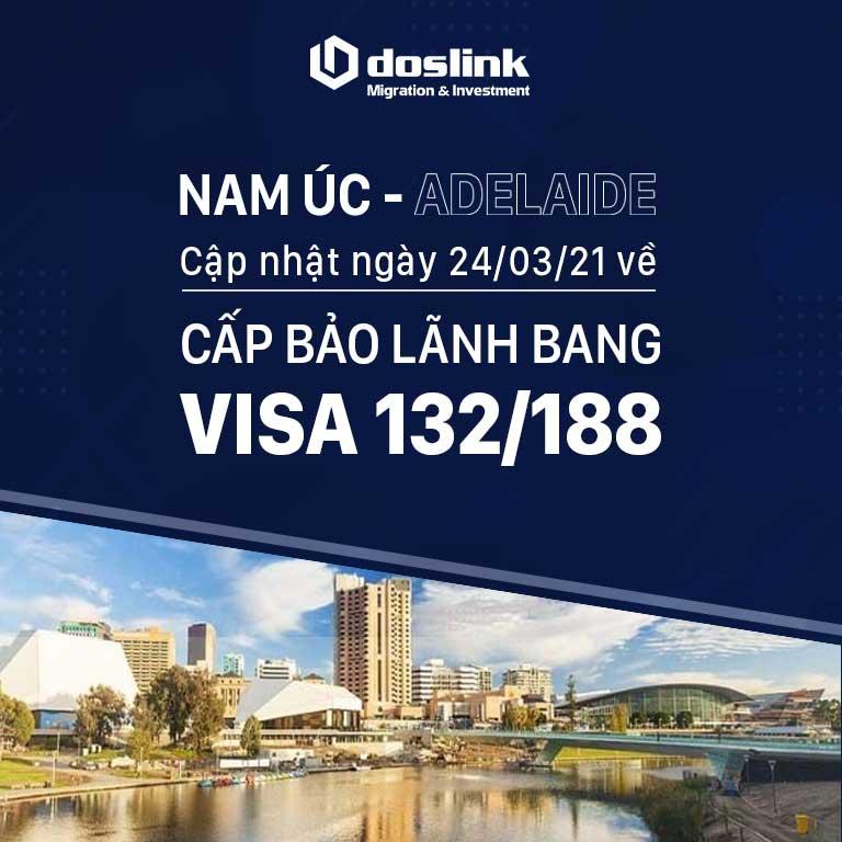 Nam Úc (Adelaide): Cập nhật về việc cấp bảo lãnh bang với visa 132/188 ngày 24/03/2021